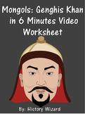 Mongols: Genghis Khan in 6 Minutes Video Worksheet
