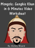 Mongols: Genghis Khan in 6 Minutes Video Worksheet