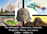 Mongols, Muslim Empires, China, & Japan PowerPoint, Notes,