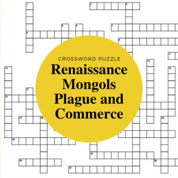 Mongols, Plague, Commerce, and Renaissance Crossword Puzzle