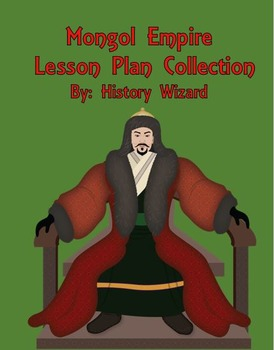 Mongols and Mongol Empire Lesson Plan Collection