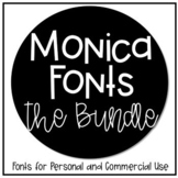 Monica Fonts - The Bundle {Personal/Commercial Use Lifetime License}