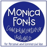 Monica Fonts - Complimentary Volume  {18 Fonts for Personal and Commercial Use}