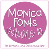 Monica Fonts - Volume 10 {10 Fonts for Personal and Commer