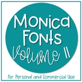 Monica Fonts - Volume 11 {10 Fonts for Personal and Commer