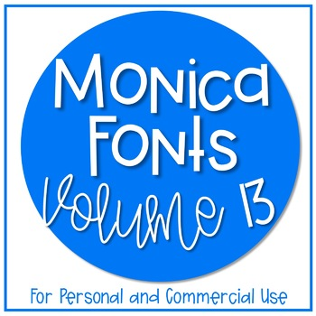 Monica Fonts - Volume 13 {10 Fonts for Personal and Commercial Use}