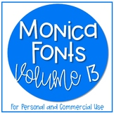 Monica Fonts - Volume 13 {10 Fonts for Personal and Commer