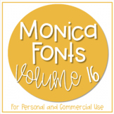 Monica Fonts - Volume 16 {7 Fonts for Personal and Commerc