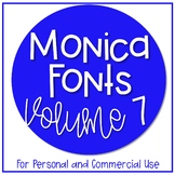 Monica Fonts - Volume 7 {10 Fonts for Personal and Commerc