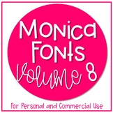 Monica Fonts - Volume 8 {10 Fonts for Personal and Commerc