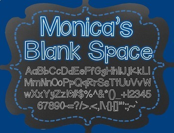 Monica's Blank Space {Font for Personal and Commercial Use}