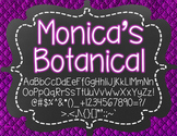 Monica's Botanical {Font for Personal and Commercial Use}