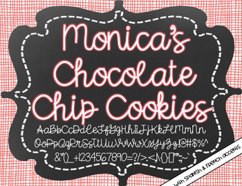 Monica's Chocolate Chip Cookies {Font for Personal and Commercial Use}