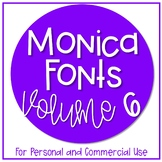 Monica's Fonts - Set #6 {10 Fonts for Personal and Commercial Use}
