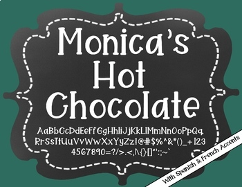 Monica's Hot Chocolate {Font for Personal and Commercial Use}