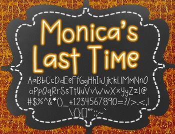 Monica's Last Time {Font for Personal and Commercial Use}