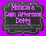 Monica's Calm Afternoon Dotty {Font for Personal and Commercial Use}
