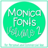 Monica Fonts - Volume 2 {10 Fonts for Personal and Commerc