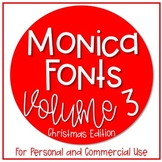 Monica's Fonts - Set #3 {5 Christmas Fonts for Personal & Commercial Use}