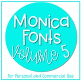 Monica Fonts - Volume 5 {10 Fonts for Personal and Commerc