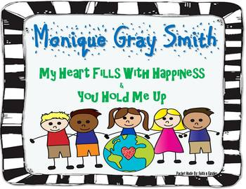 Monique Gray Smith Bundle (My Heart Fills with Happiness & You Hold Me Up)