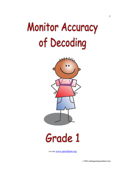 Monitor Accuracy of Decoding: Introduce/Practice/Assess
