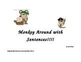 Monkey Around With Sentneces Common Core Alligned!