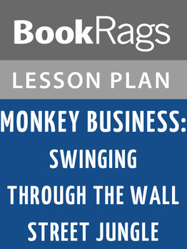 Monkey Business: Swinging Through the Wall Street Jungle Lesson Plans