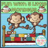 Monkey Business with Five Little Monkeys!