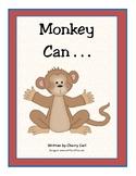 Monkey Can . . . Wonders Kindergarten (Unit 1)