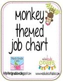 Monkey Job Chart