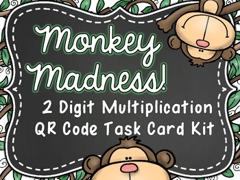 Monkey Madness! 2 Digit Multiplication QR Code Task Card Kit