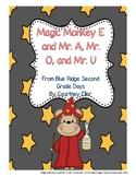 Monkey Magic E Short and Long A, O and U