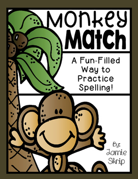 Monkey Match [A Fun-Filled Way to Practice Spelling]