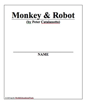 Monkey & Robot Lit Log