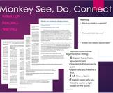 Monkey See, Monkey Do, Monkey Connect Text and CSET Writin