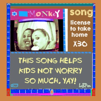 Monkey Song: 30 copies