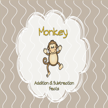 Monkey Theme Addition/Subtraction Facts