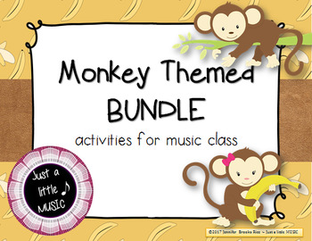 Monkey Themed BUNDLE ~ 8 activities & games for rhythm, melody, meter, & more