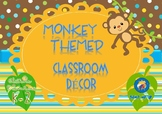 Monkey Themed Classroom Décor