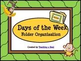 Monkey Themed Days of the Week File Folder Organization