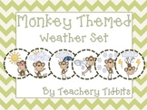 Monkey Themed Weather Set