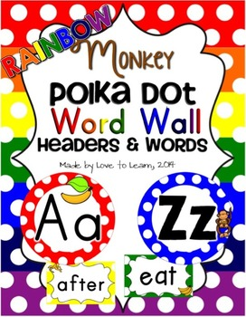Monkey Word Wall Headers & 200 Words - Rainbow Polka Dot