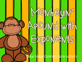 Monkeyin' Around with Exponents - Common Core Activity - 5