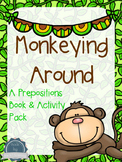 Prepositions Interactive Book, Cards and Worksheets; Monkeying Around