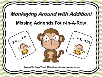 Monkeying Around With Addition!  Missing Addends Four-In-A-Row Game