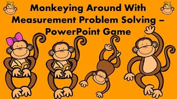 Monkeying Around With Measurement Problem Solving - PowerP