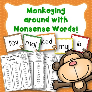 Monkeying Around With Nonsense Words