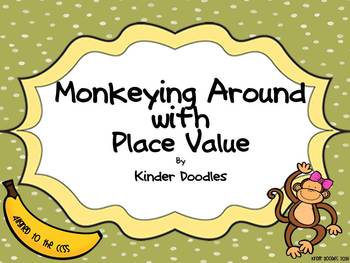 Monkeying Around With  Place Value