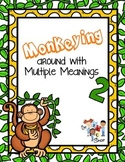 Monkeying Around with Multiple Meanings 2